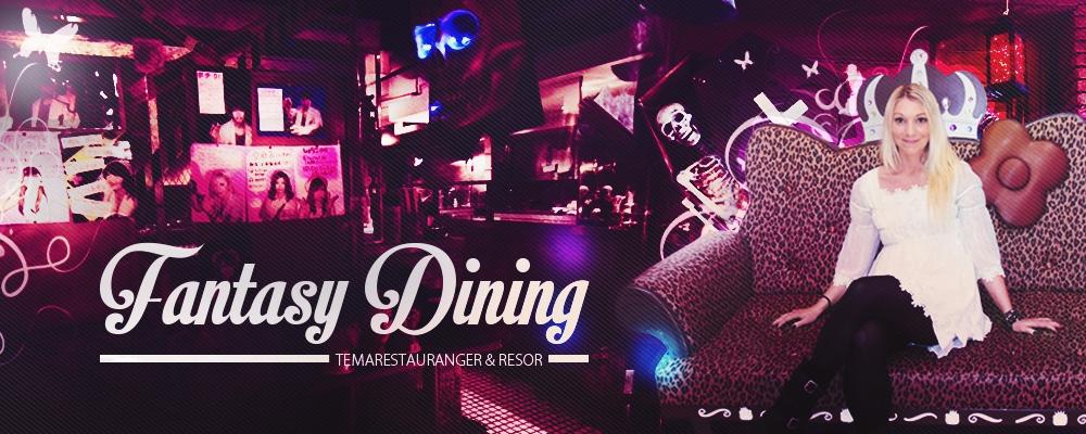 Fantasy-dining